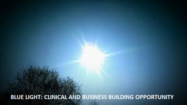 Blue Light: Clinical and Business Building Opportunity