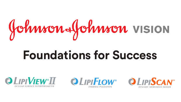 Johnson & Johnson Vision – Lipiflow and Lipiscan – Dry Eye Practice Builders